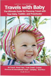 For safer, saner holiday travel with a baby or toddler read this first...
