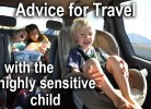 Traveling with a highly sensitive child? Help is here.